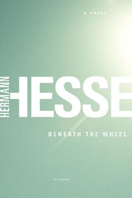 Beneath the Wheel By Hesse, Hermann/ Roloff, Michael (TRN)/ Roloff, Michael