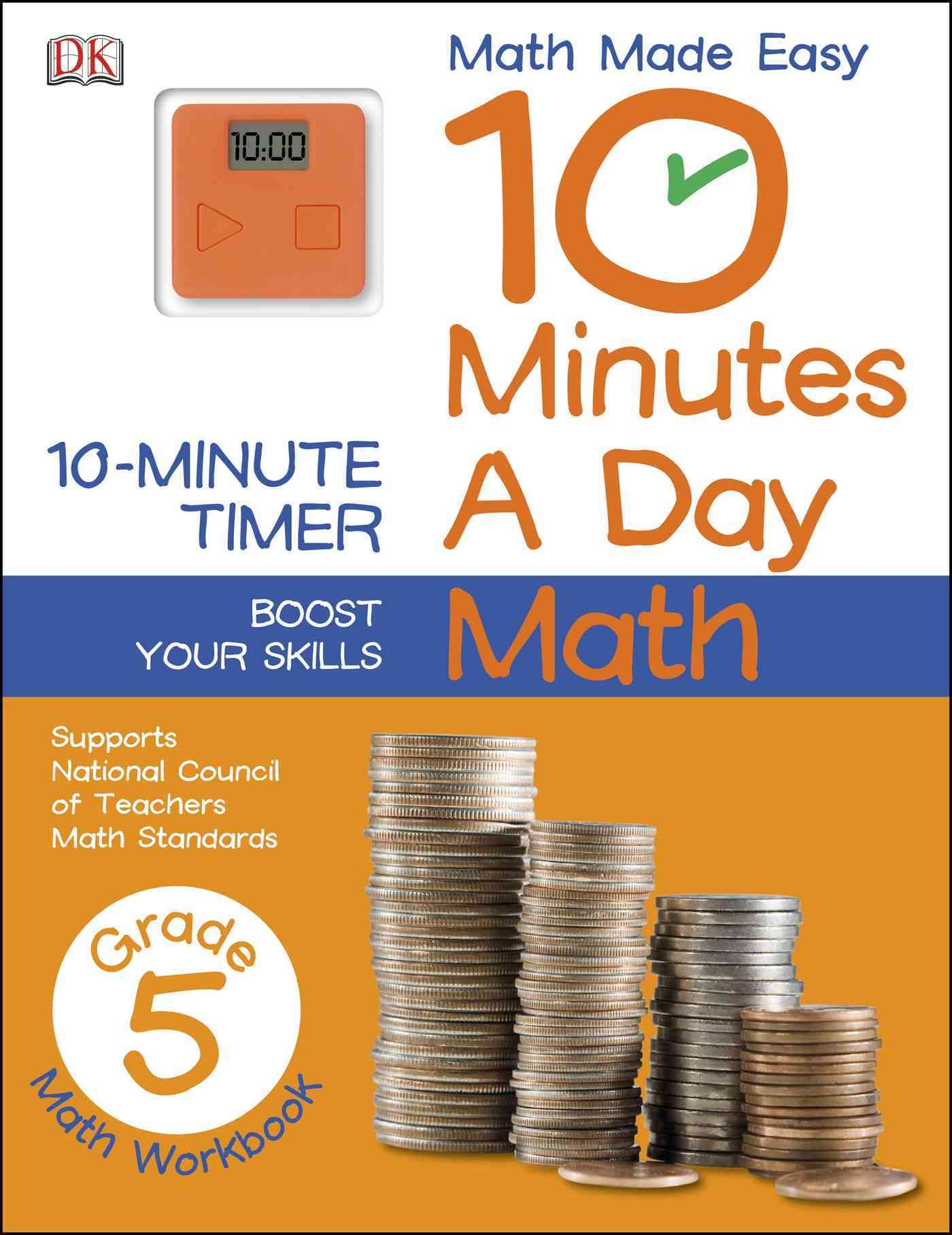 10 Minutes a Day: Math Grade 5 By Dorling Kindersley, Inc. (COR)